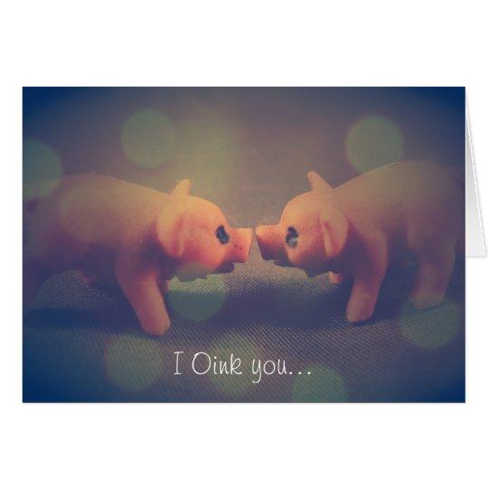 I Oink usted - el día de San Valentín Tarjeta De Felicitación