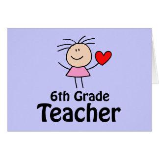I sexto profesor del grado del corazón tarjeta de felicitación