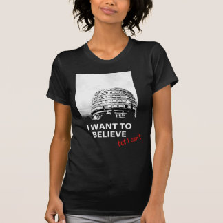 I want to believe (but I can't) - Tribunal constit Camiseta