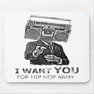 I want your for hip-hop army alfombrillas de ratones