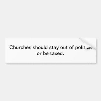 Iglesias y política - pegatina para el parachoques pegatina de parachoque