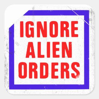 Ignore las órdenes extranjeras. Pegatina de la