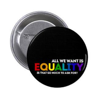 Igualdad de LGBTQ Chapa Redonda De 5 Cm
