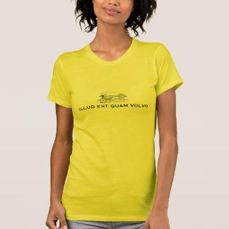 Illud est Quam Volvo Camiseta