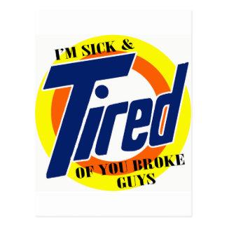 Im enfermo y cansado de u rompió a individuos -- C Postales