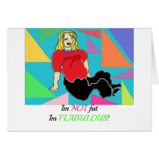 Im im no gordo flabulous tarjeta de felicitación