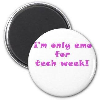 Im solamente Emo para la semana de la tecnología Imán