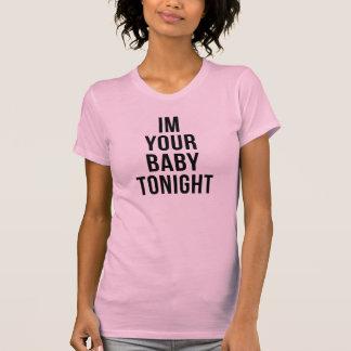 Im su del bebé camiseta Tumblr esta noche