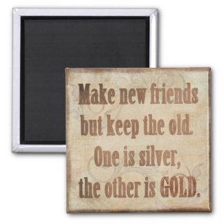 Imán amistades de la plata y del oro
