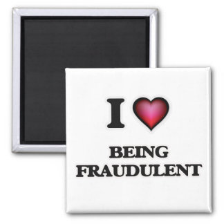 Imán Amo el ser fraudulento