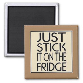 Imán Apenas pegúelo en el refrigerador