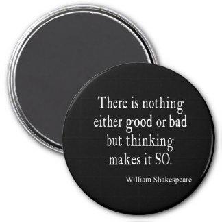 Imán Buena o mala de Shakespeare cita de pensamiento
