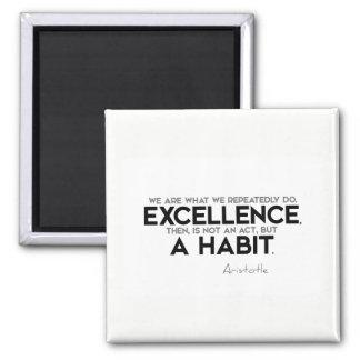 Imán CITAS: Aristóteles: La excelencia es un hábito