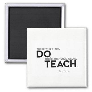 Imán CITAS: Aristóteles: Sepa, hacen, enseñar