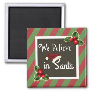 """Imán """"Creemos en navidad de Santa"""""""
