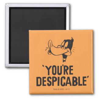 """Imán DAFFY clásico DUCK™ """"usted es despreciable """""""