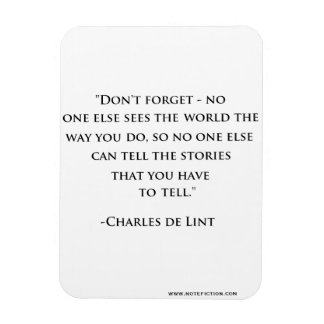 Imán de Charles de Lint Quote