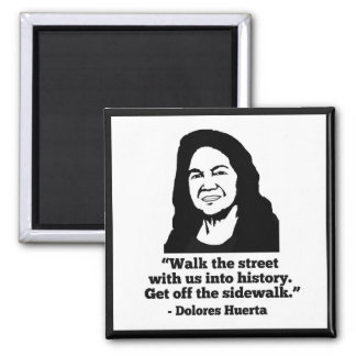Imán de Dolores Huerta