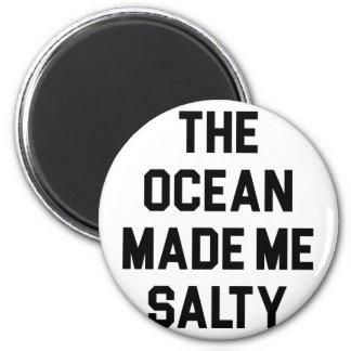 Imán El océano me hizo salado