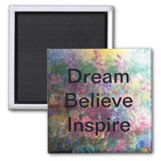 Imán El sueño cree inspira - los imanes