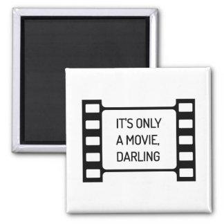 Imán Es solamente una película, querido. Película