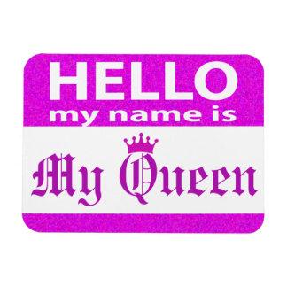 Imán Flexible Hola mi nombre es mi reina