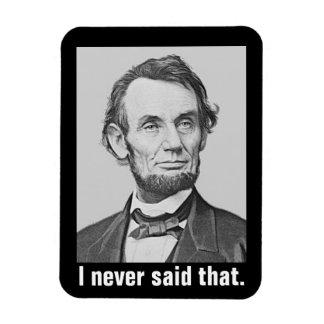 Imán Flexible Nunca dije eso: Abraham Lincoln divertido