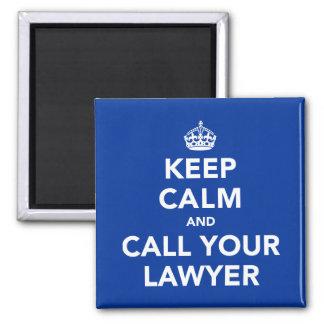 Imán Guarde la calma y llame a su abogado