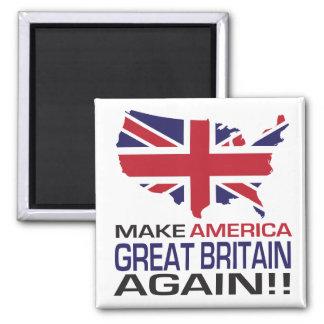 Imán ¡Haga América Gran Bretaña otra vez!