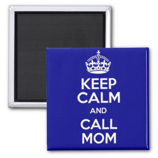 IMÁN KEEP CALM AND CALL MOM