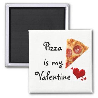 Imán La pizza es mi tarjeta del día de San Valentín