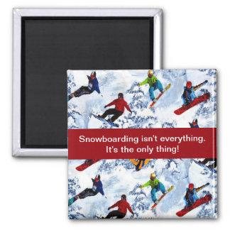 Imán La snowboard no es todo