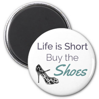 Imán La vida es compra corta la cita de los zapatos
