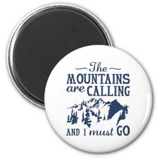 Imán Las montañas están llamando