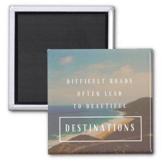 Imán Los caminos difíciles llevan a los destinos