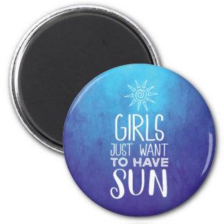 Imán ¡Los chicas apenas quieren tener sol!
