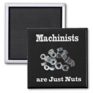 Imán Los maquinistas son apenas chistosos Nuts