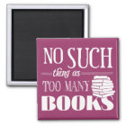 Imán Ninguna cosa tal como demasiados libros