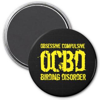 Imán OCBD divertido (desorden obsesivo de Birding)