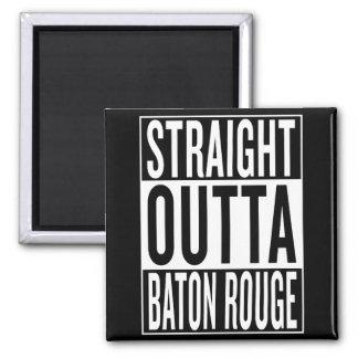 Imán outta recto Baton Rouge