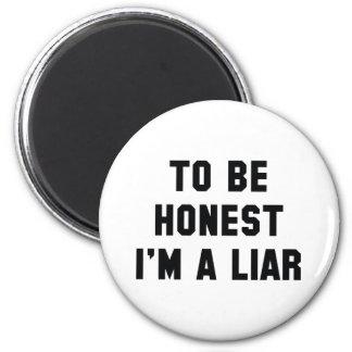 Imán Para ser honesto soy un mentiroso