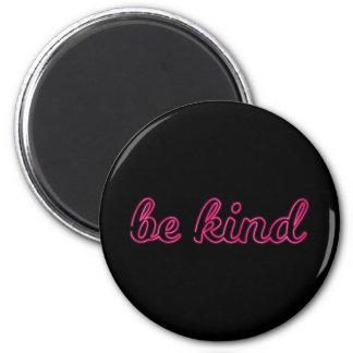 Imán Pin de la amabilidad