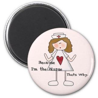 Imán Porque soy la enfermera que es por qué