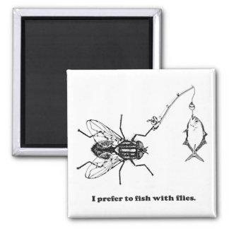 Imán Prefiero pescar con las moscas
