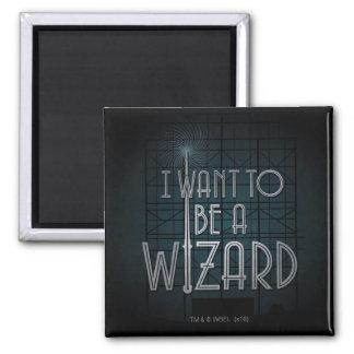 Imán Quiero ser mago