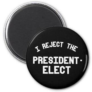 Imán Rechazo al presidente electo -- Diseño del