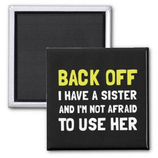 Imán Retrocédame tienen una hermana