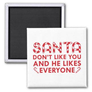 Imán Santa no tiene gusto de usted
