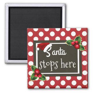 """Imán """"Santa para aquí"""" navidad"""