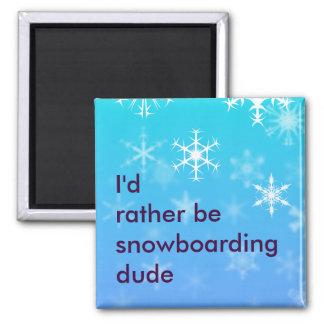 Imán Sería bastante snowboard